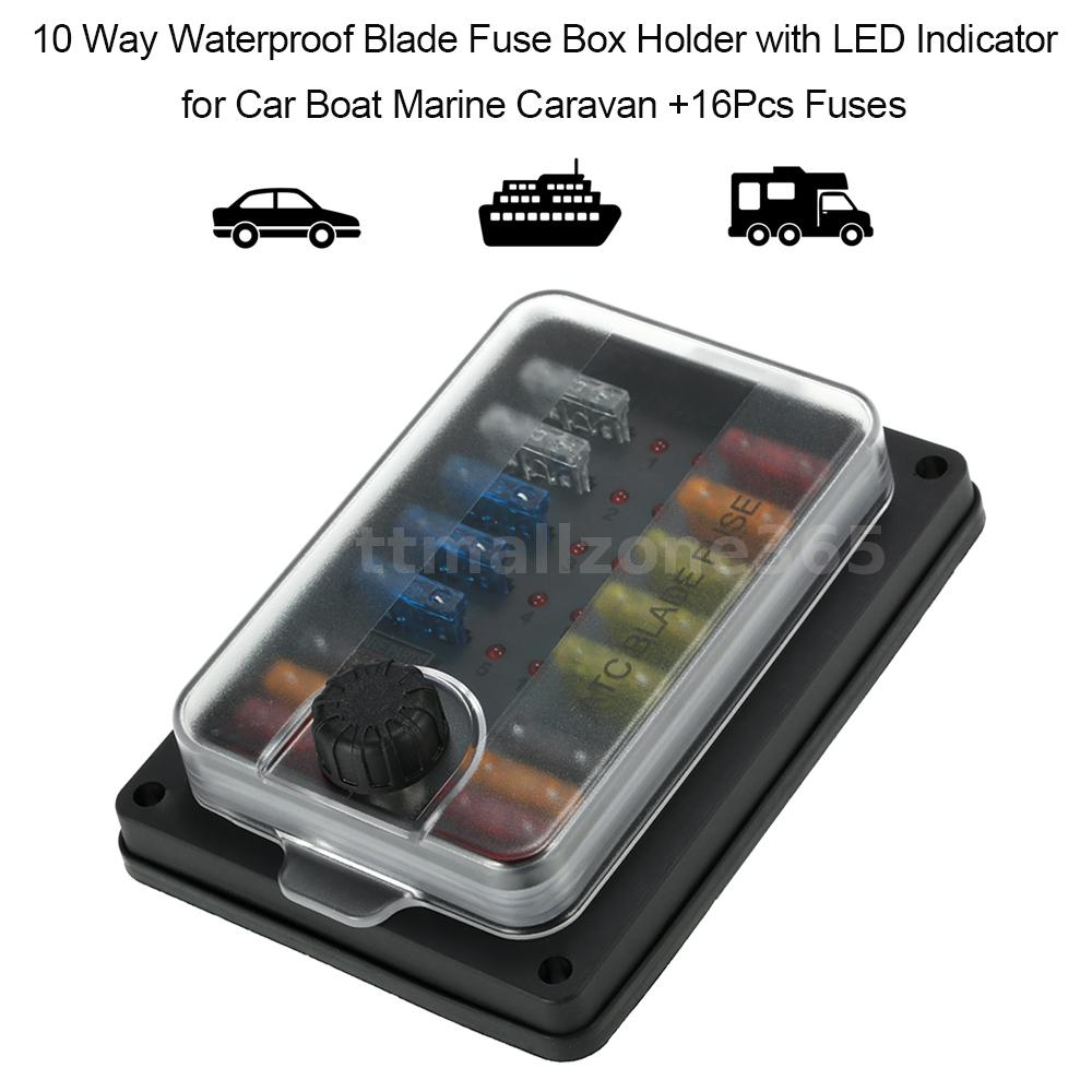 10 Way Atc Fuse Block Holder Box Automotive Blade Led Indicator Waterproof Accessory This Is Suitable For All Kinds Of And Marine Applications Including 6v 12v 24v Systems Maximum Voltage 32v